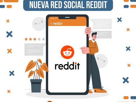 Conoce más sobre la nueva red social Reddit