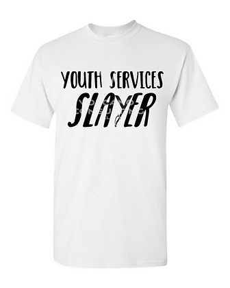 Youth Services Slayer T-Shirts