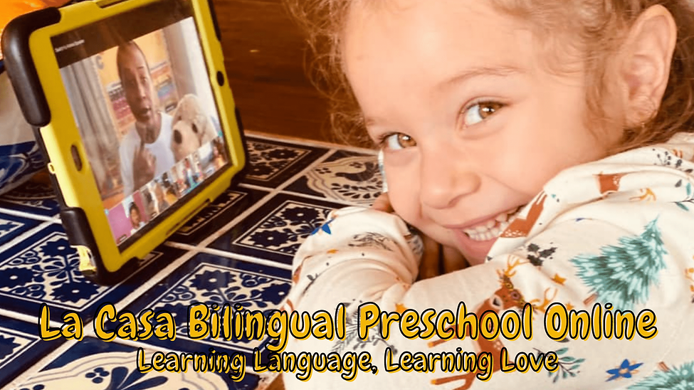 La Casa Bilingual Preschool Online.png