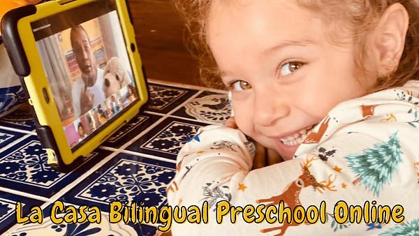 La Casa Bilingual Preschool Online (1).p