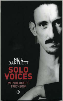 Solo Voices by Neil Bartlett