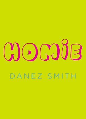 Homie by Danez Smith