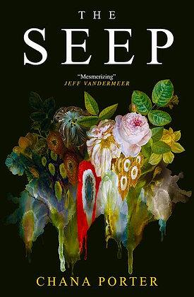 The Seep by Chana Porter