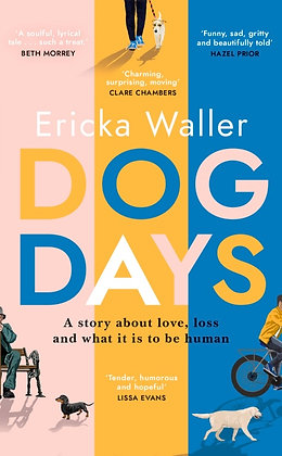 Dog Days by Ericka Waller