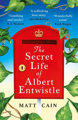 The Secret Life of Albert Entwistle by Matt Cain