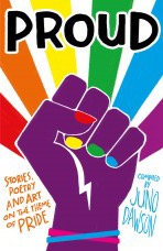 PROUD: Stories, Poetry and Art on the Theme of PRIDE
