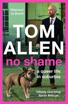 No Shame by Tom Allen - Paperback