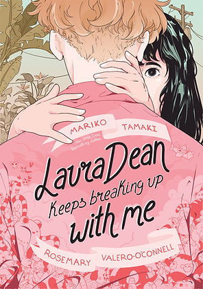Laura Dean Keeps Breaking Up with Me:  Mariko Tamaki,  Rosemary Valero-O'Connell