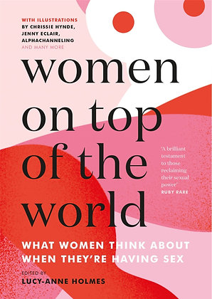 Women on Top of the World by Lucy-Anne Holmes (ed)