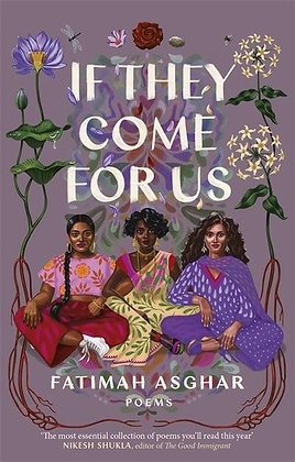If They Come for Us by Fatima Ashgar