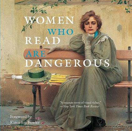 Women Who Read Are Dangerous by Stefan Bollmann