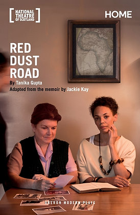 Red Dust Road by Tanika Gupta adapted from the memoir by Jackie Kay