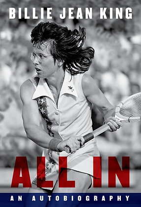 All In - an Autobiography by Billie Jean King
