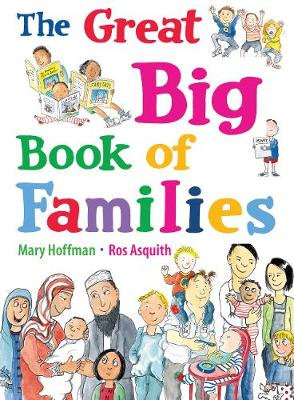 The Great Big Book of Families by Mary Hoffman and Ros Asquith