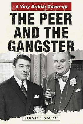 The Peer and the Gangster by Daniel Smith