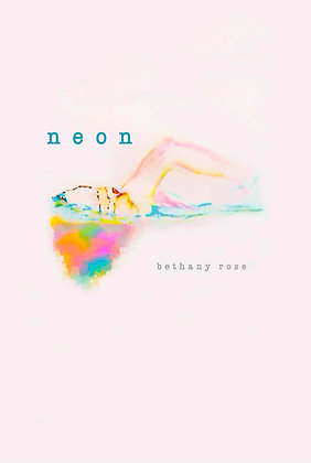 Neon by Bethany Rose