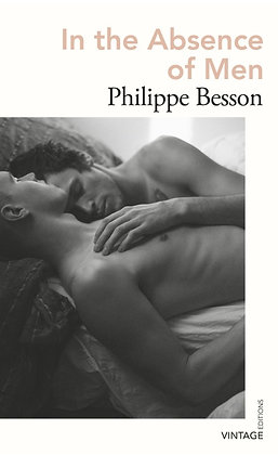 In the Absence of Men by Philippe Besson,  Frank Wynne (trans)