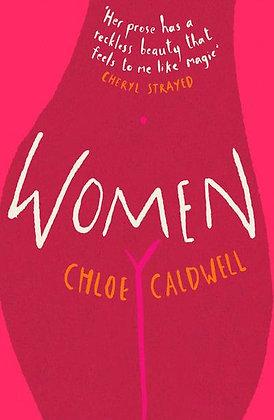 Women by Chloe Caldwell