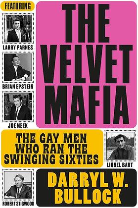 The Velvet Mafia by Darryl W Bullock