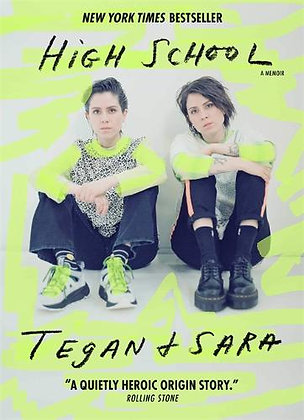 High School by Tegan & Sara