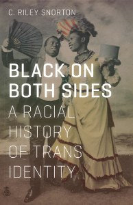 Black on Both Sides by C. Riley Snorton