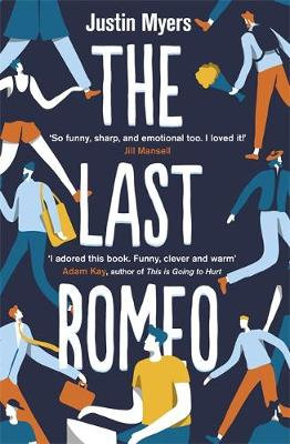 The Last Romeo by Justin Myers