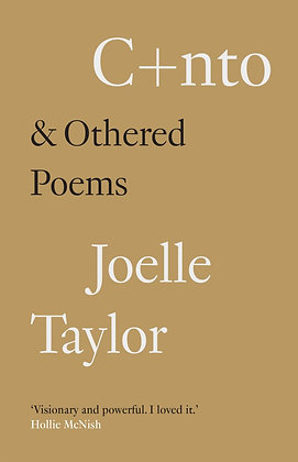C+nto & Othered Poems by Joelle Taylor