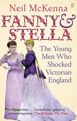 Fanny and Stella by Neil McKenna