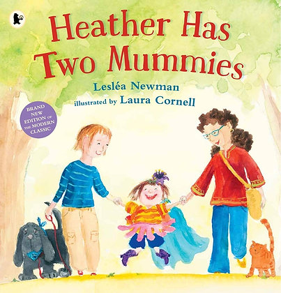 Heather Has Two Mummies by Lesléa Newman and Laura Cornell