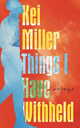 Things I Have Withheld by Kei Miller