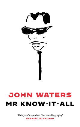 Mr Know-It-All by John Waters