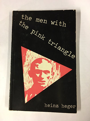 The Men with the Pink Triangle by Heinz Heger