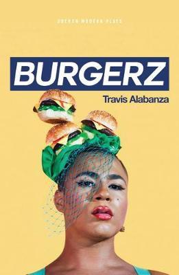 Burgerz by Travis Alabanza