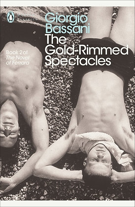 The Gold-Rimmed Spectacles by Giorgio Bassani