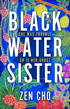 Black Water Sister by Zen Cho