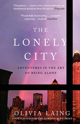 The Lonely City by Olivia Laing