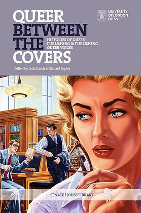 Queer Between the Covers, ed. by Leila Kassir and Richard Espley