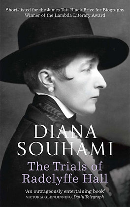 The Trials of Radclyffe Hall by Diana Souhami