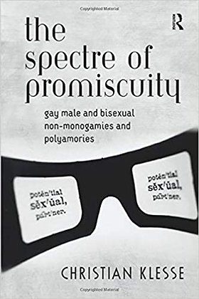 The Spectre of Promiscuity by Christian Klesse