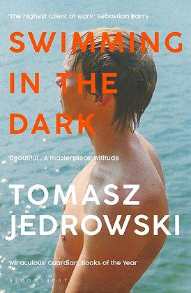 Swimming in the Dark by Tomasz Jedrowski