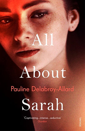 All About Sarah by Pauline Delabroy-Allard