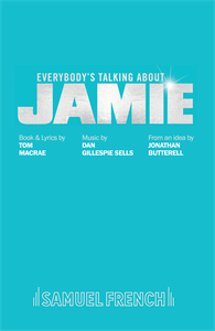 Everybody's Talking About Jamie by Tom MacRae