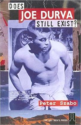 Does Joe Durva Still Exist by Peter Szabo