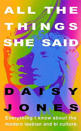 All The Things She Said by Daisy Jones