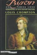 Byron and Greek Love - Homophobia in 19th Century England by Louis Crompton