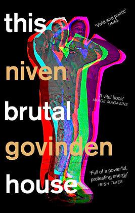This Brutal House by Niven Govinden