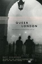 Queer London by Matt Houlbrook