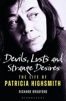 Devils, Lusts and Strange Desires by Richard Bradford