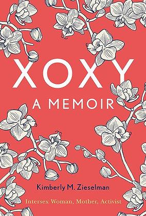XOXY by KimberlyM. Zieselman