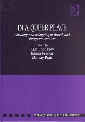 In a Queer Place  edited by Kate Chedgzoy, Emma Francis and Murray Pratt